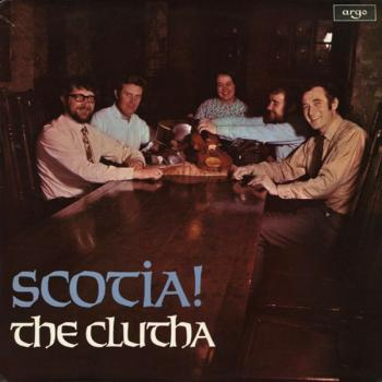 "The Clutha, ""Scotia!"""