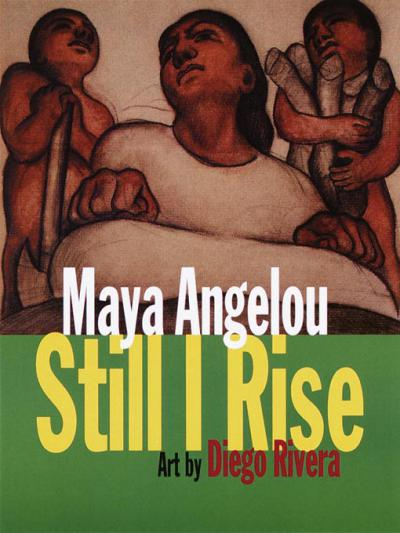 "Maya Angelou, ""And Still I Rise"""