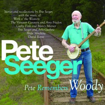 Pete Remembers Woody