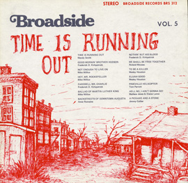 "Broadside Ballads, Vol. 5: Time is Running Out"", Folkways Records"
