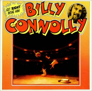 Billy-Connolly-Get-Right-Intae-H-458609