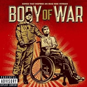 Body of War Songs that Inspired an Iraq War Veteran