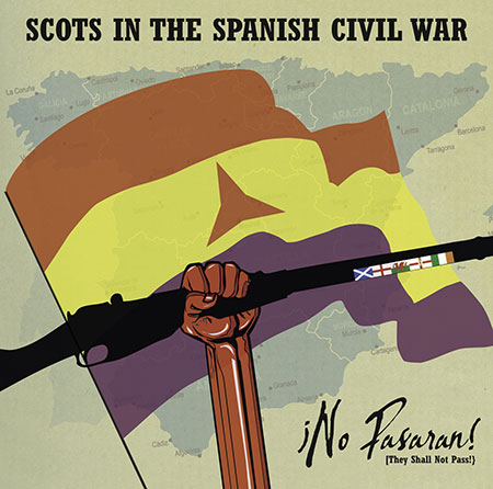 ¡No Pasaran! (They Shall Not Pass) - Scots In The Spanish Civil War