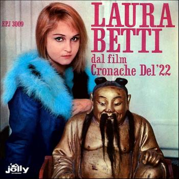 Laura Betti. Cronache del '22