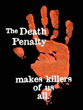 Death penalty ‎makes killers of us all‎