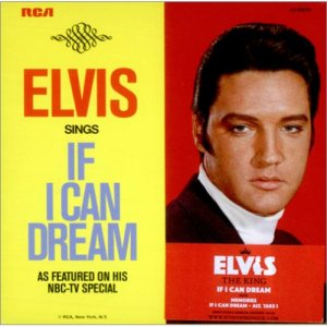 Elvis-Presley-If-I-Can-Dream