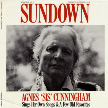 Sis Cunningham - Broadside Ballads, Vol. 9: Sundown