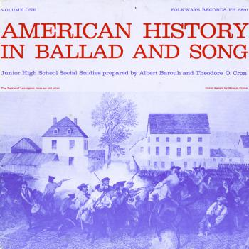 American History in Ballad and Song, Vol.1 (1960)