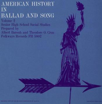 American History in Ballad and Song, Vol.2