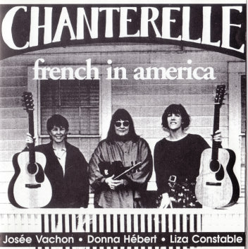 Chanterelle ‎– French In America