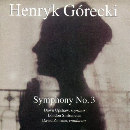 Symphony no.3 (The Symphony of Sorrowful Songs)
