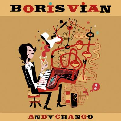 Andy Chango - Boris Vian