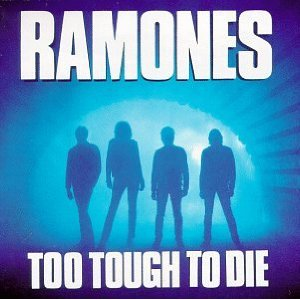 Ramones - Too Tough to Die cover