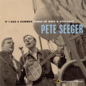 If I Had a ‎Hammer: Songs of Hope and Struggle