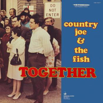 Together Country Joe and the Fish