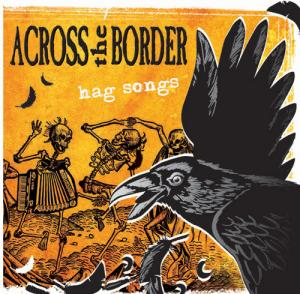 across the border - Hag songs (ristampa)