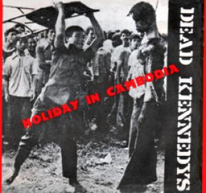 dead kennedys - holiday in cambodia us picture cover