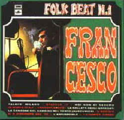 Folk Beat n°1. Francesco (Guccini), 1967.