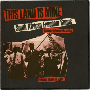 This Land Is Mine - South Africa Freedom Songs