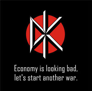 Economy is looking bad Let's start another war