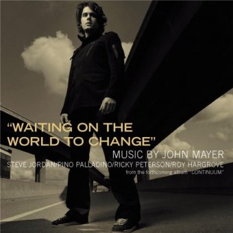 WAITING ON THE WORLD TO CHANGE Chords - John Mayer | E …