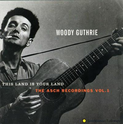 This Land Is Your Land, The Asch Recordings, Vol.1